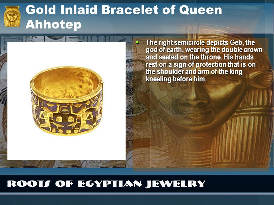 Gold Inlaid Bracelet of Queen Ahhotep