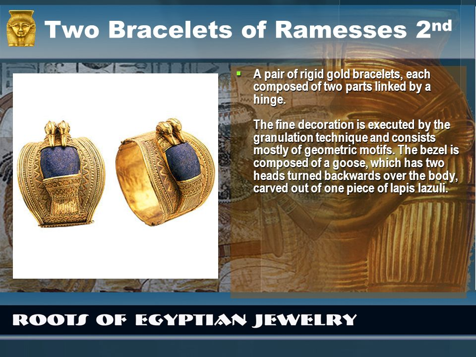 Two Bracelets of Ramesses 2nd