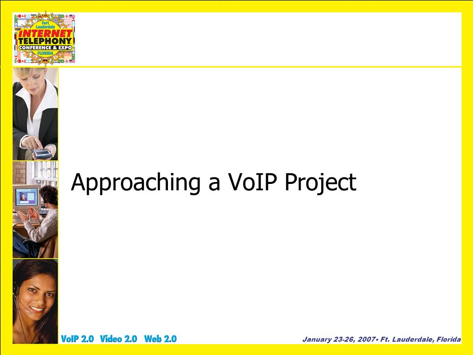 Approaching a VoIP Project