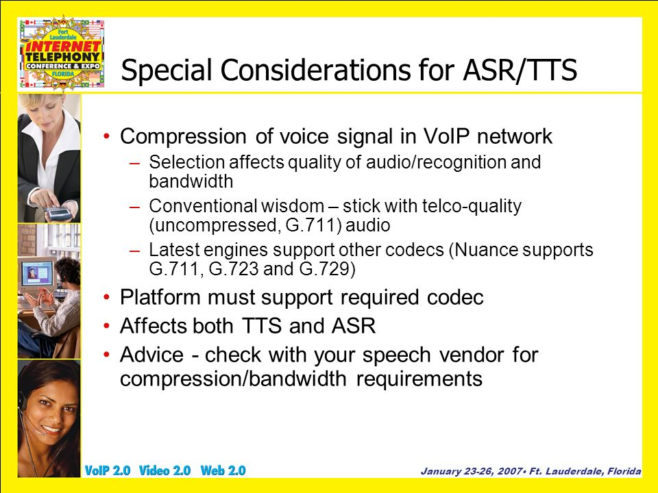 Special Considerations for ASR/TTS