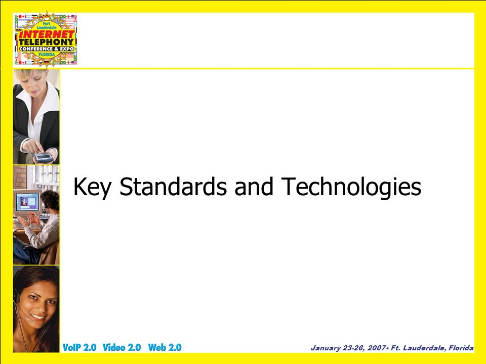 Key Standards and Technologies