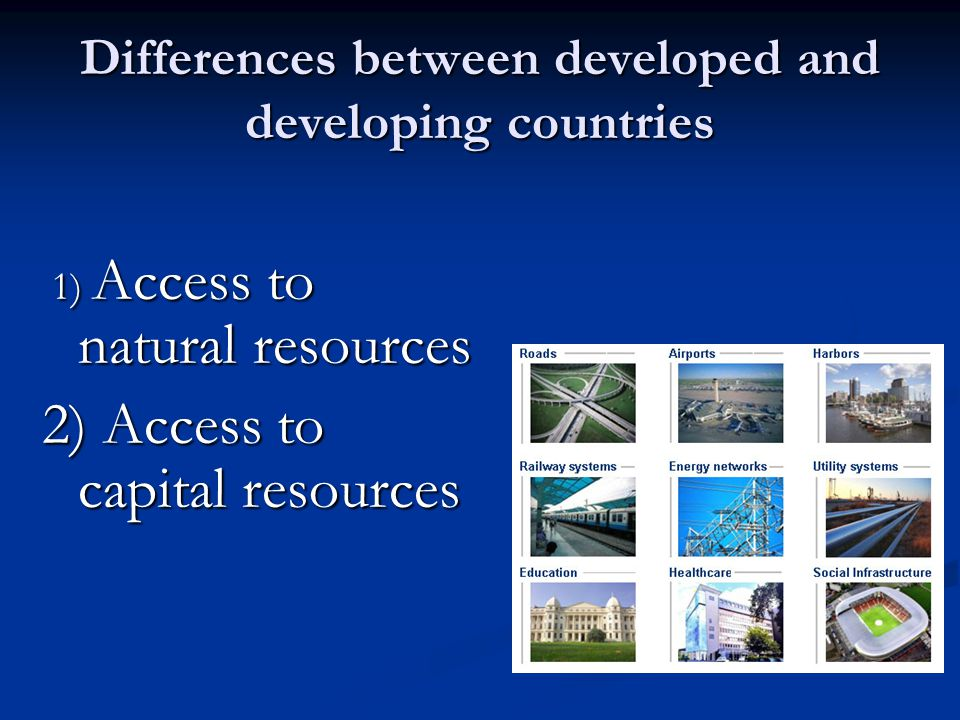 Differences between developed and developing countries
