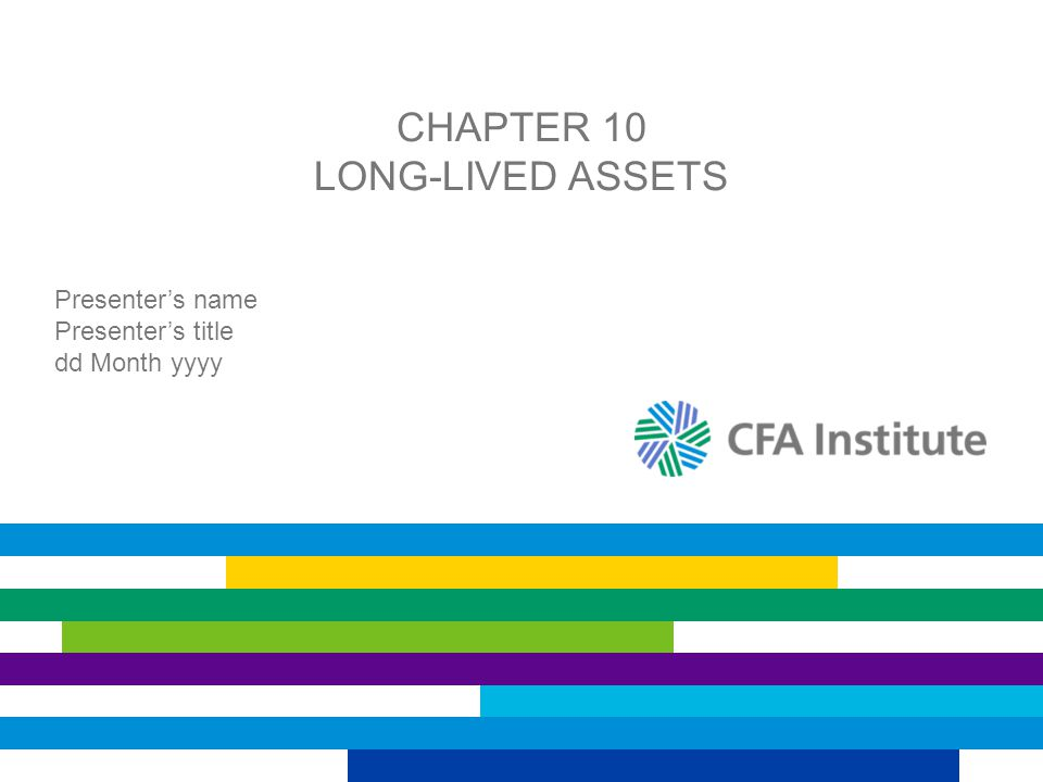 Chapter 10 Long-Lived Assets