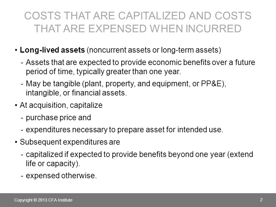costs that are capitalized and costs that are expensed when incurred