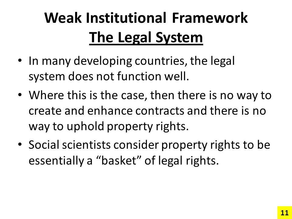 Weak Institutional Framework The Legal System