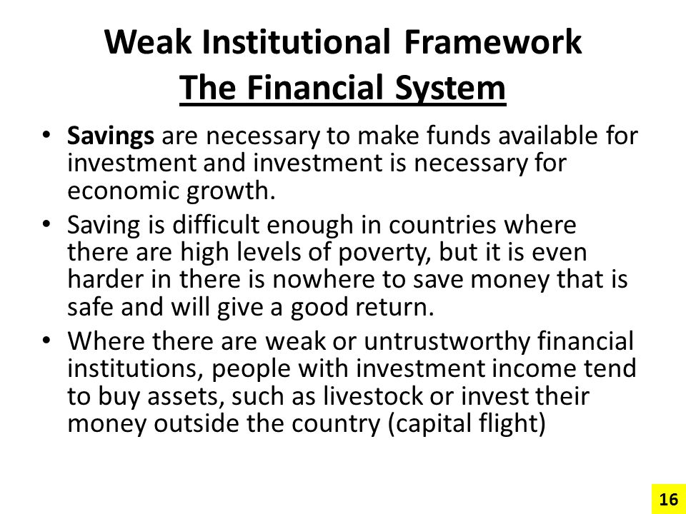 Weak Institutional Framework The Financial System