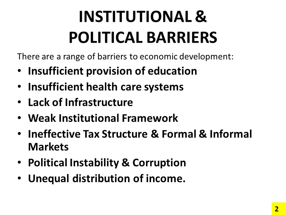 INSTITUTIONAL & POLITICAL BARRIERS