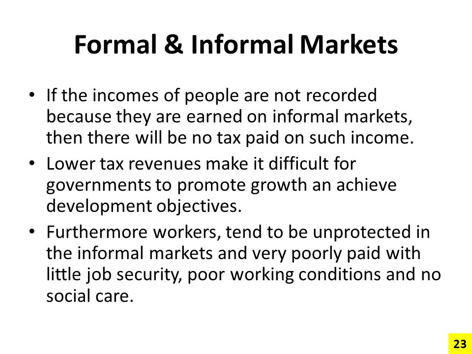 Formal & Informal Markets