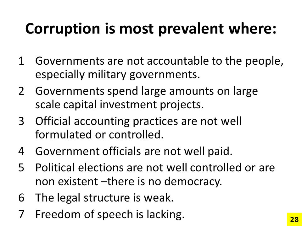 Corruption is most prevalent where: