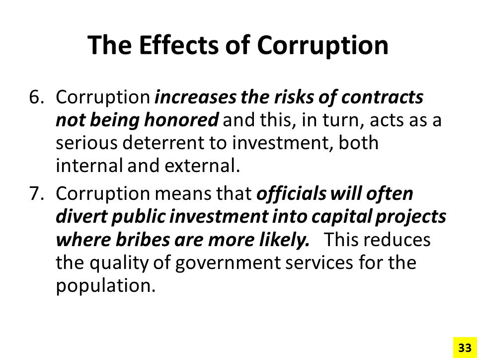 The Effects of Corruption