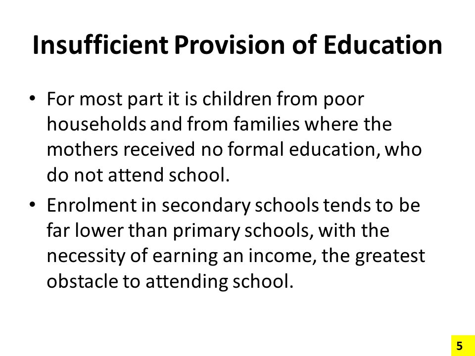 Insufficient Provision of Education