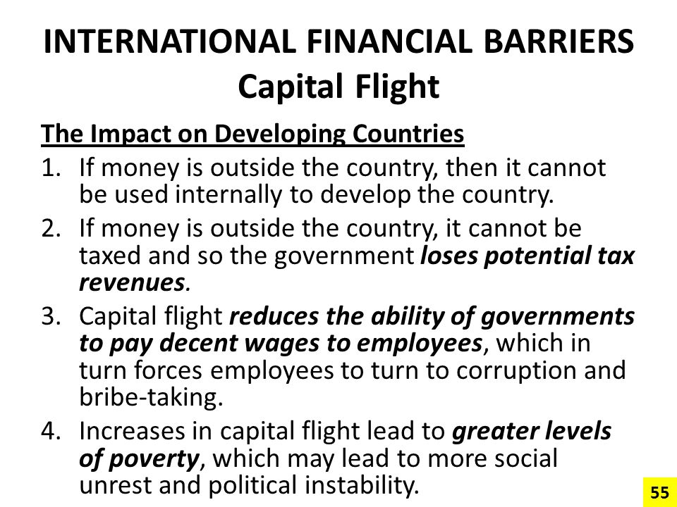 INTERNATIONAL FINANCIAL BARRIERS Capital Flight