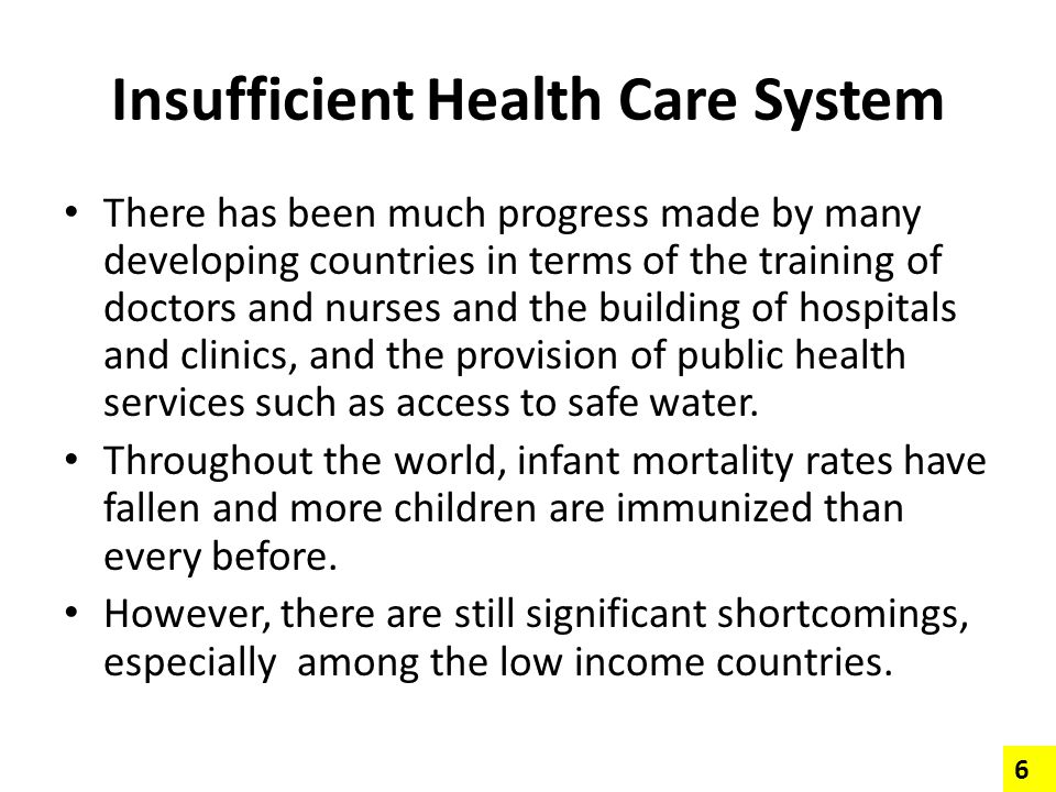 Insufficient Health Care System