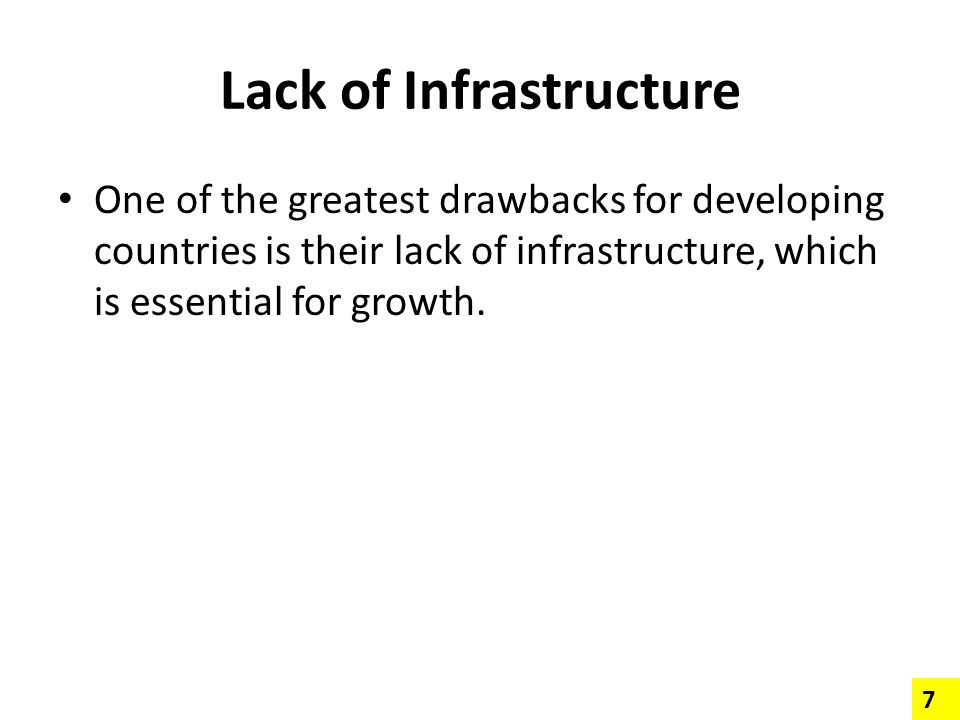 Lack of Infrastructure