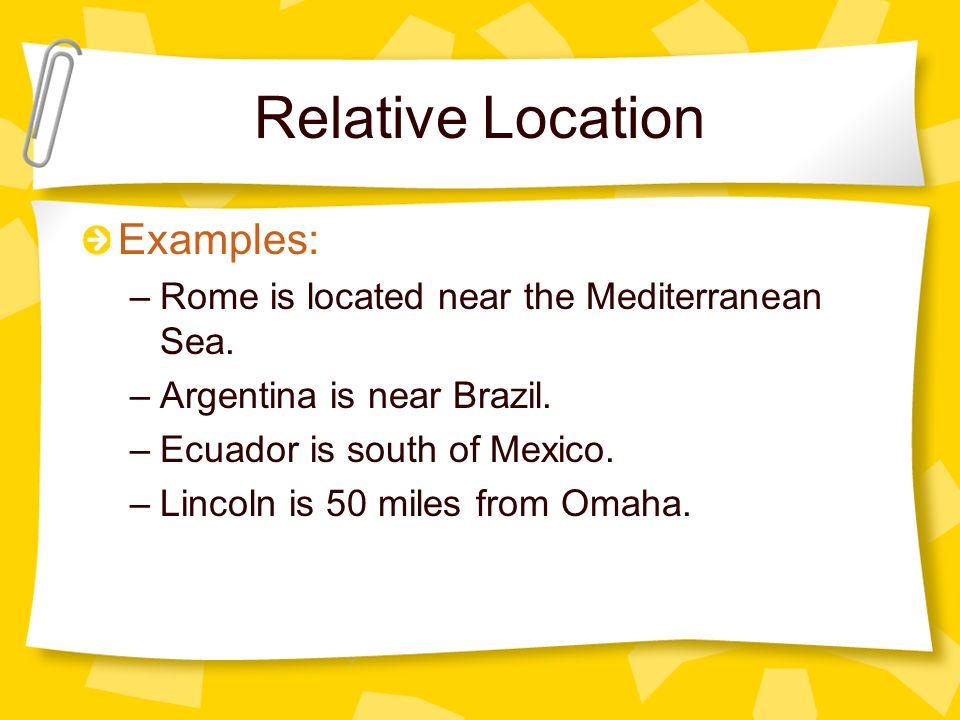 Relative Location Examples: