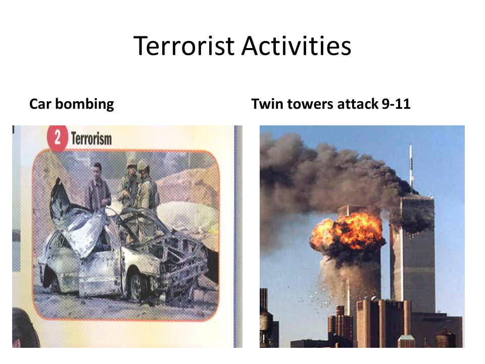 Terrorist Activities Car bombing Twin towers attack 9-11