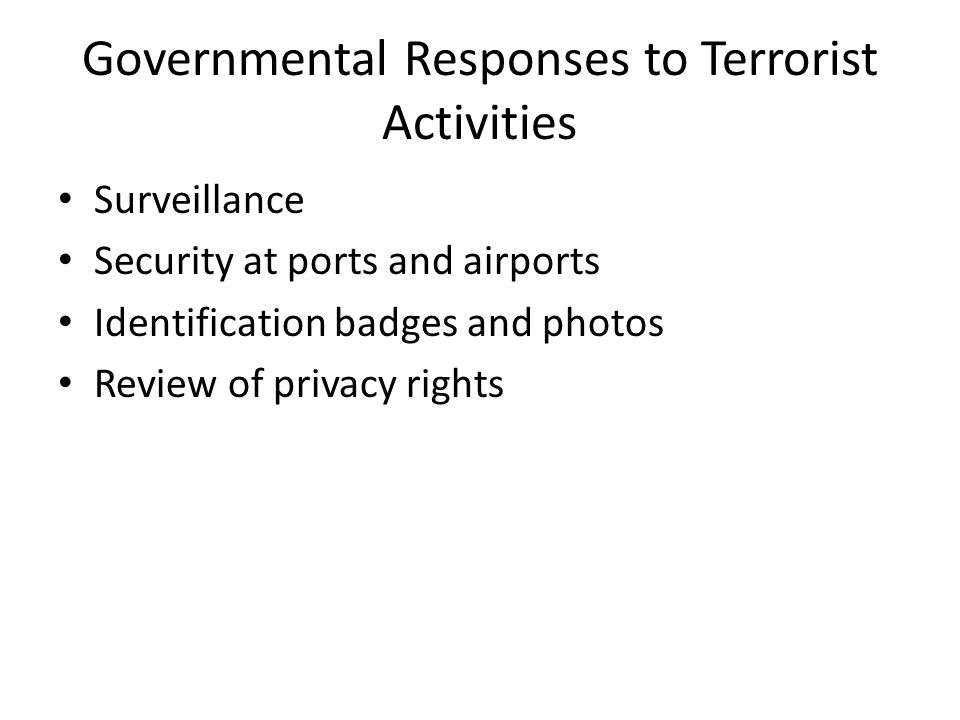 Governmental Responses to Terrorist Activities