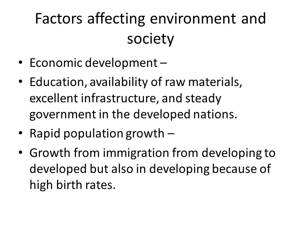 Factors affecting environment and society