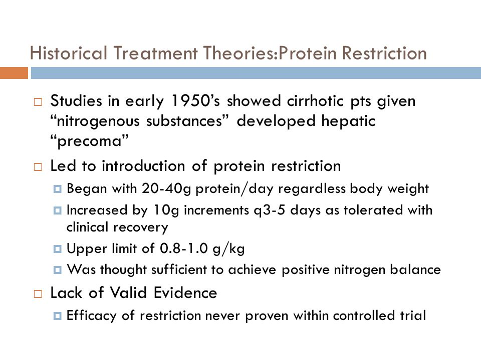 Historical Treatment Theories:Protein Restriction