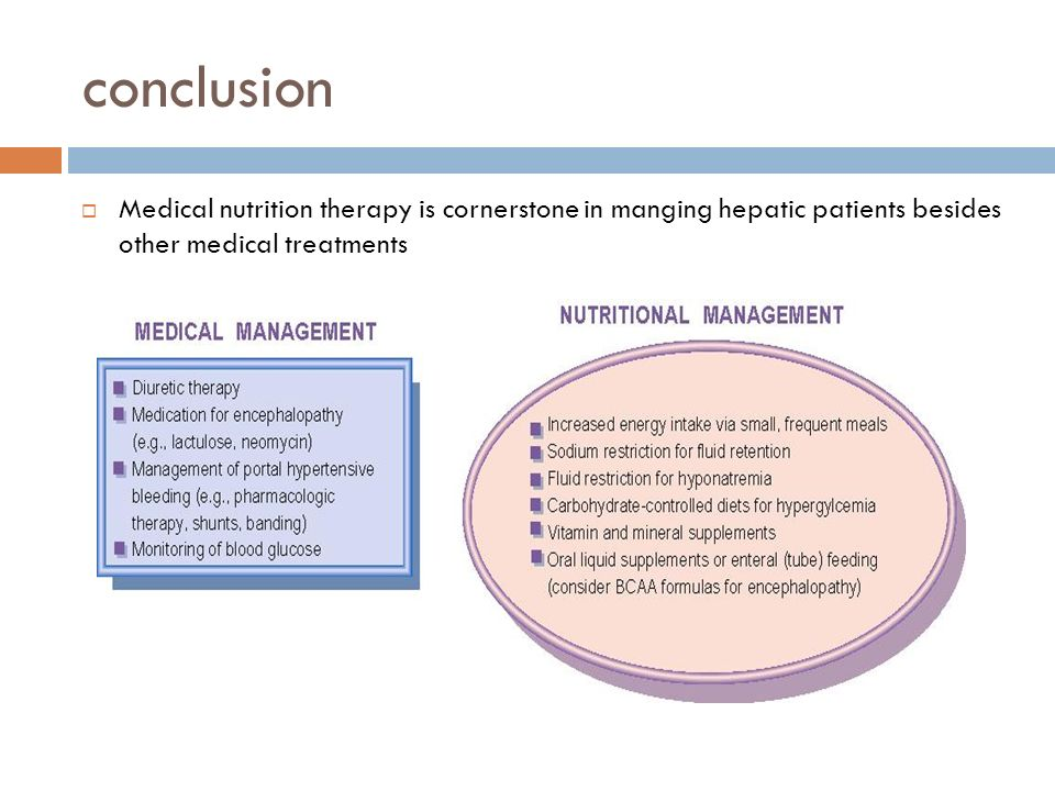 conclusion Medical nutrition therapy is cornerstone in manging hepatic patients besides other medical treatments.