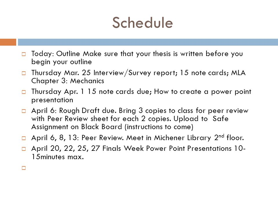 Schedule Today Outline Make Sure That Your Thesis Is Written