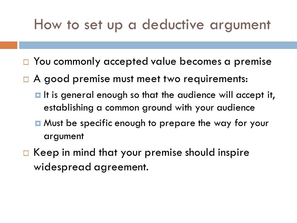 How to set up a deductive argument