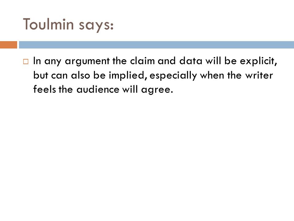Toulmin says: