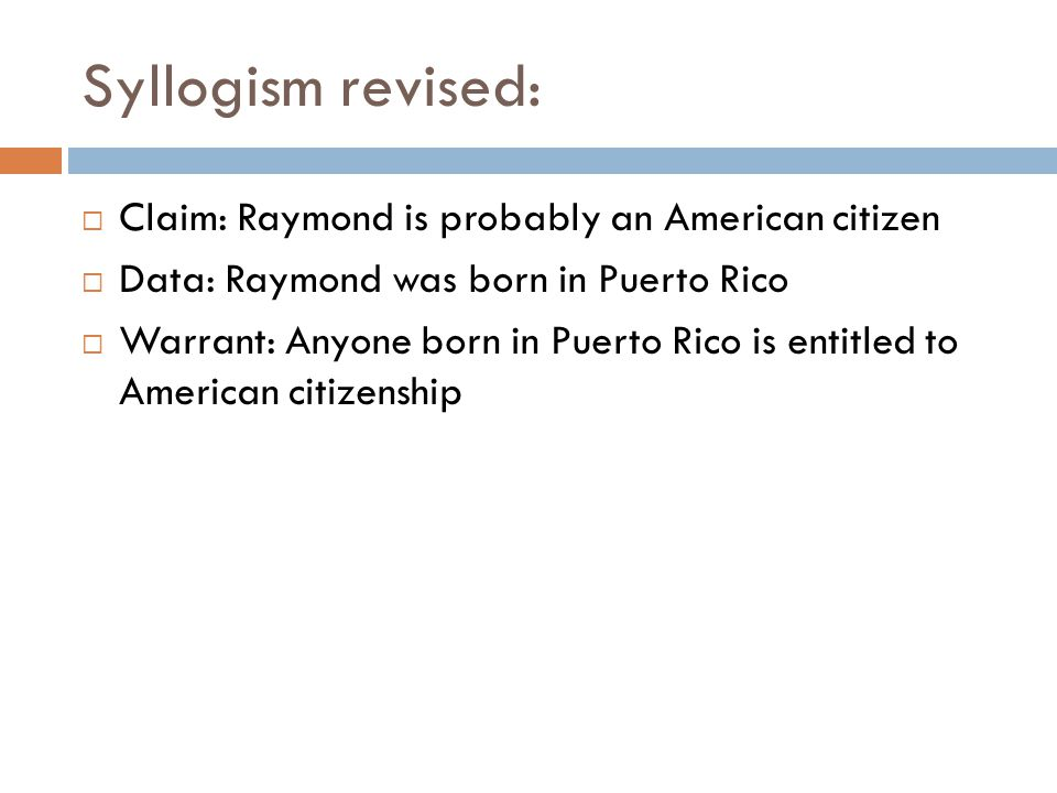 Syllogism revised: Claim: Raymond is probably an American citizen