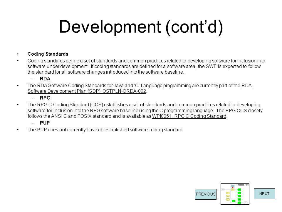Development (cont'd) Coding Standards