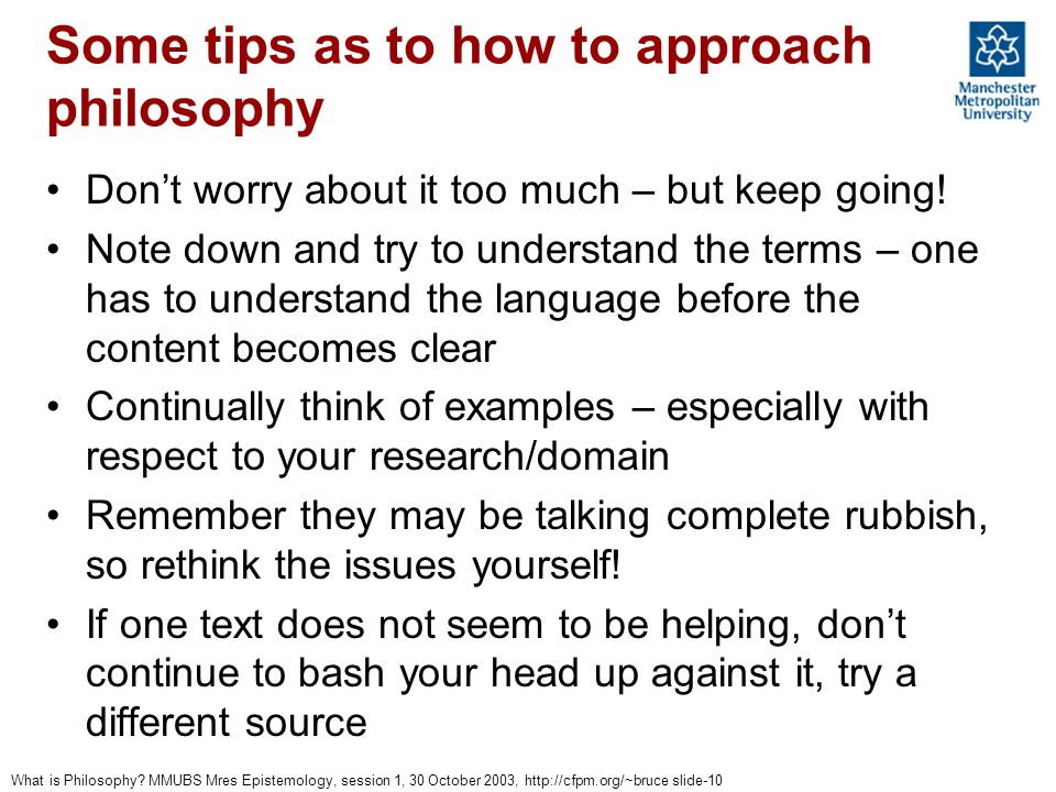 Some tips as to how to approach philosophy