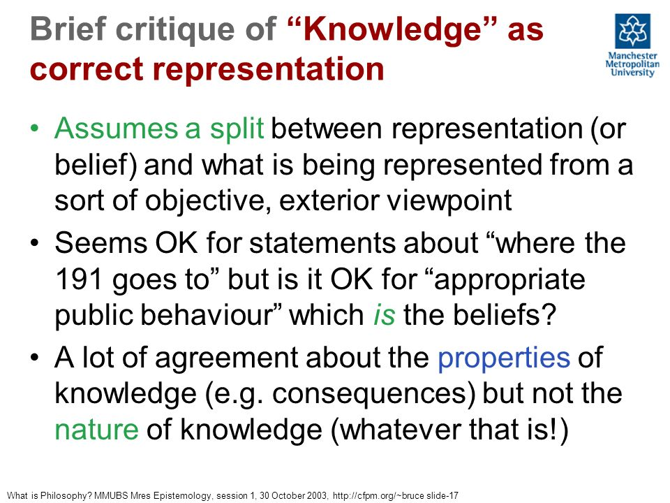 Brief critique of Knowledge as correct representation