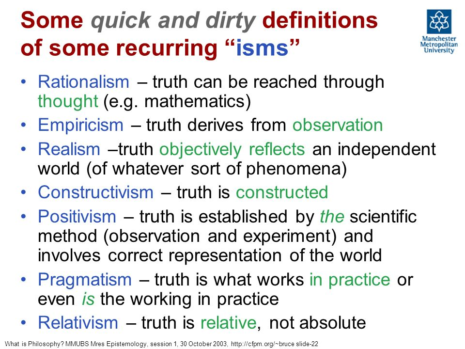 Some quick and dirty definitions of some recurring isms