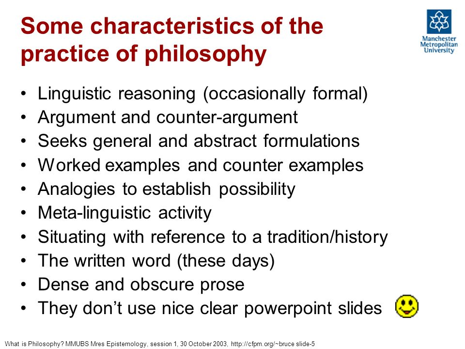 Some characteristics of the practice of philosophy