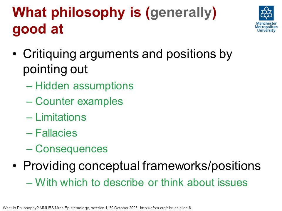 What philosophy is (generally) good at