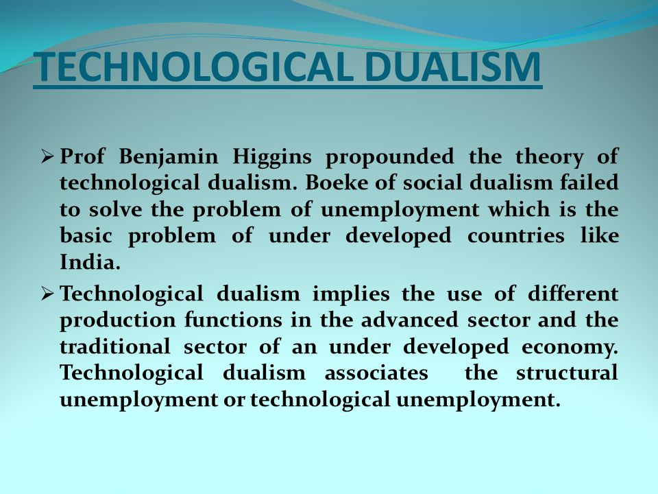 TECHNOLOGICAL DUALISM
