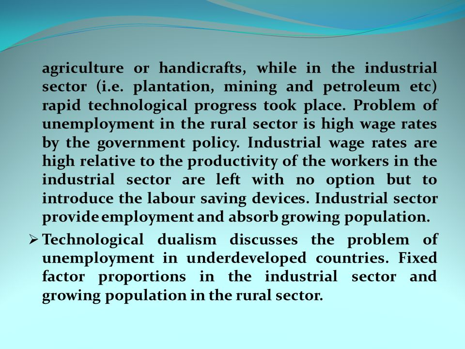 agriculture or handicrafts, while in the industrial sector (i. e