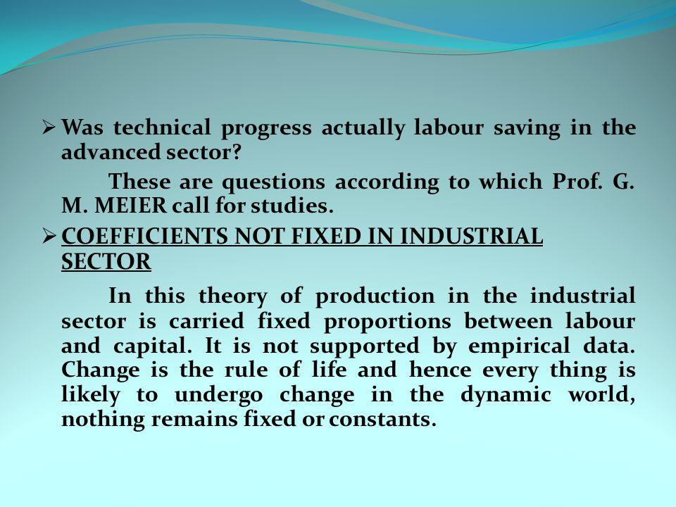 Was technical progress actually labour saving in the advanced sector