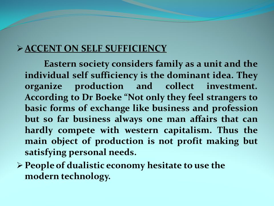 ACCENT ON SELF SUFFICIENCY
