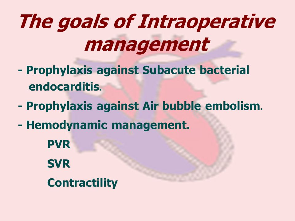 The goals of Intraoperative management