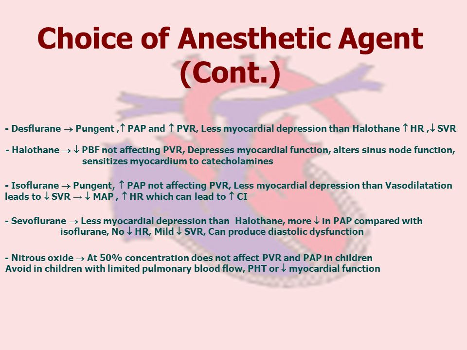 Choice of Anesthetic Agent (Cont.)