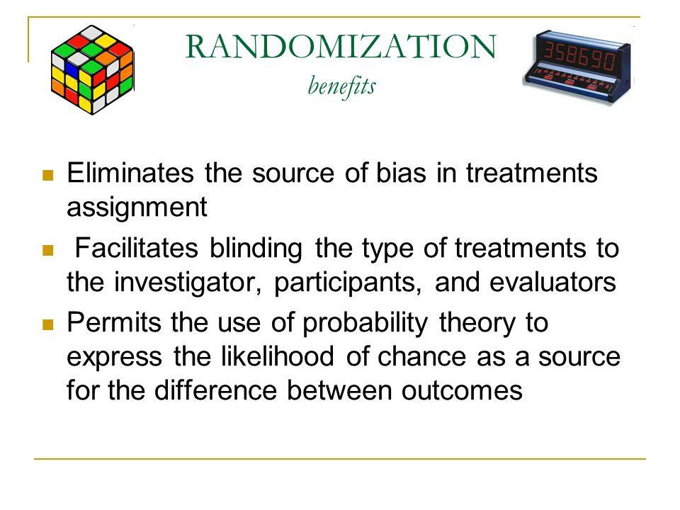 RANDOMIZATION benefits