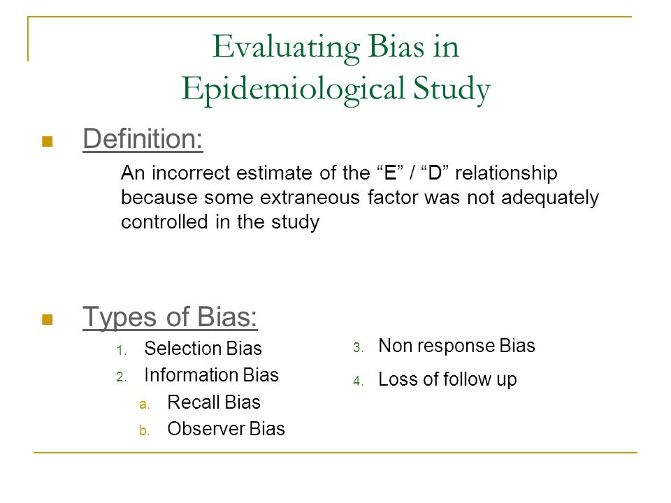 Evaluating Bias in Epidemiological Study
