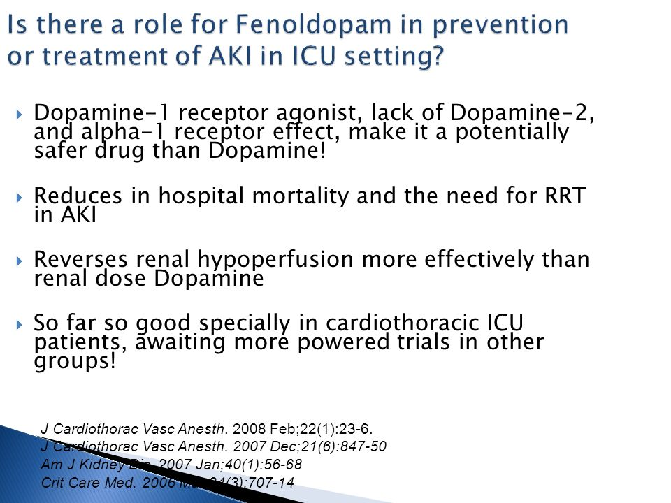 Is there a role for Fenoldopam in prevention or treatment of AKI in ICU setting