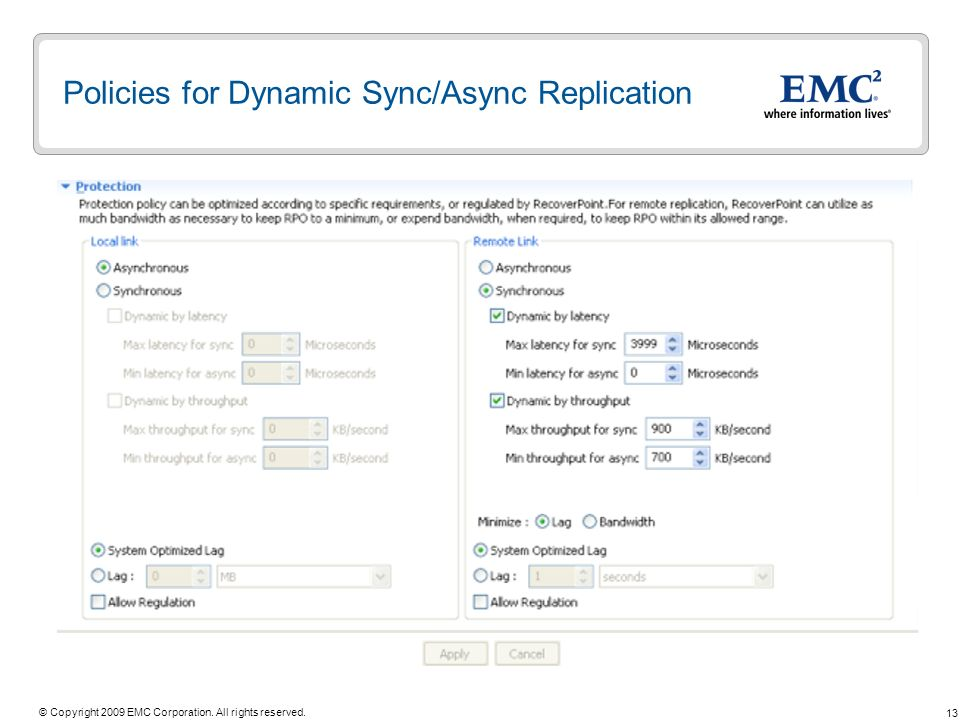 Policies for Dynamic Sync/Async Replication