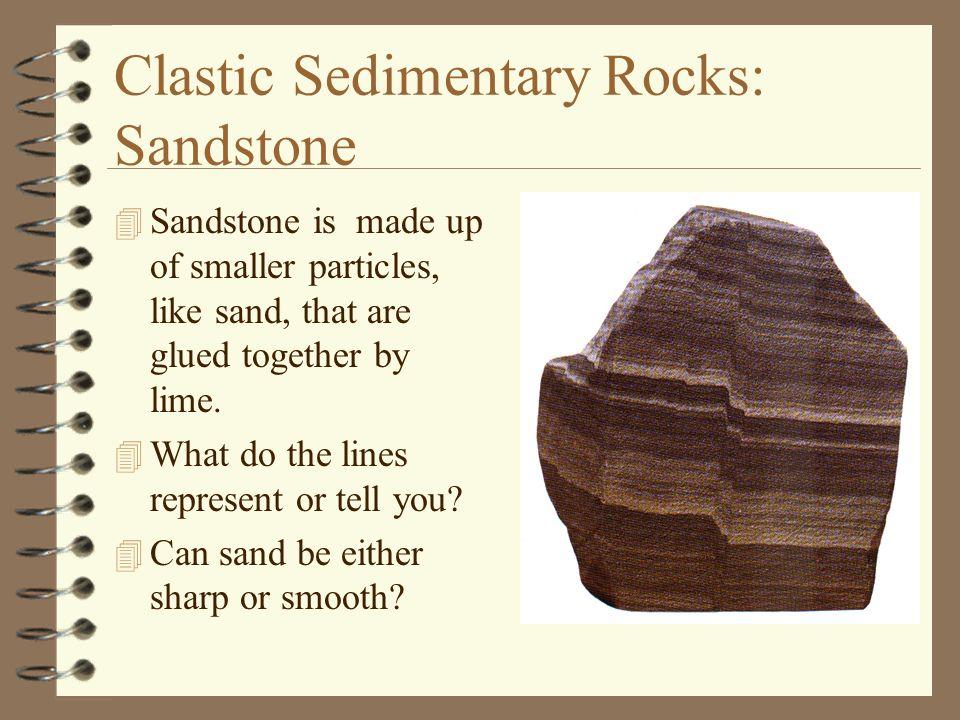 Clastic Sedimentary Rocks: Sandstone
