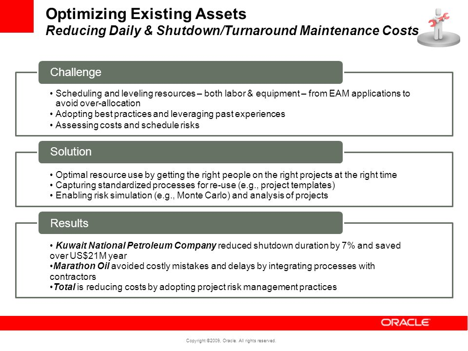 Optimizing Existing Assets Reducing Daily & Shutdown/Turnaround Maintenance Costs
