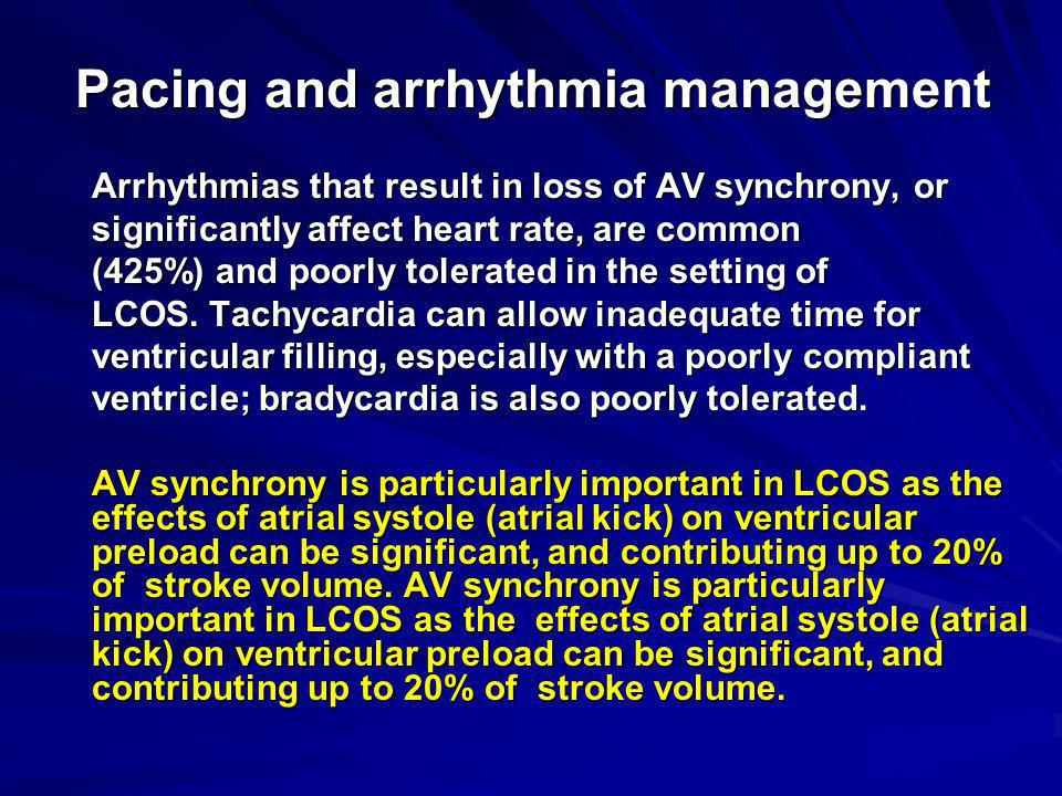 Pacing and arrhythmia management