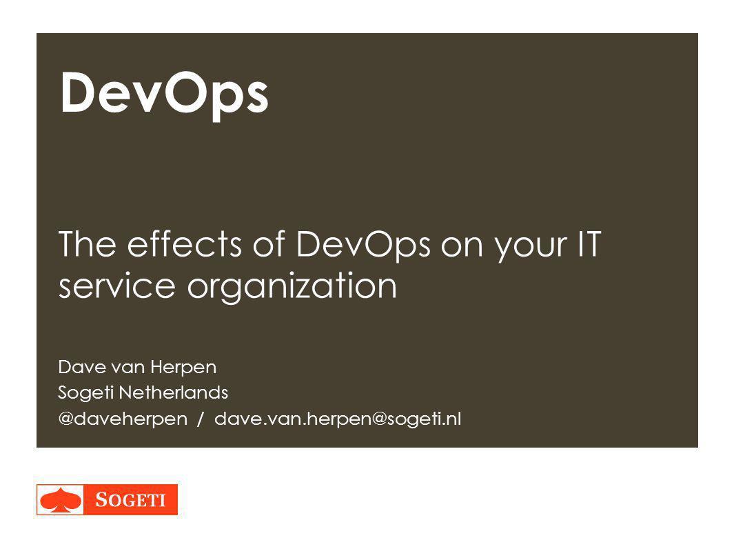 DevOps The effects of DevOps on your IT service organization