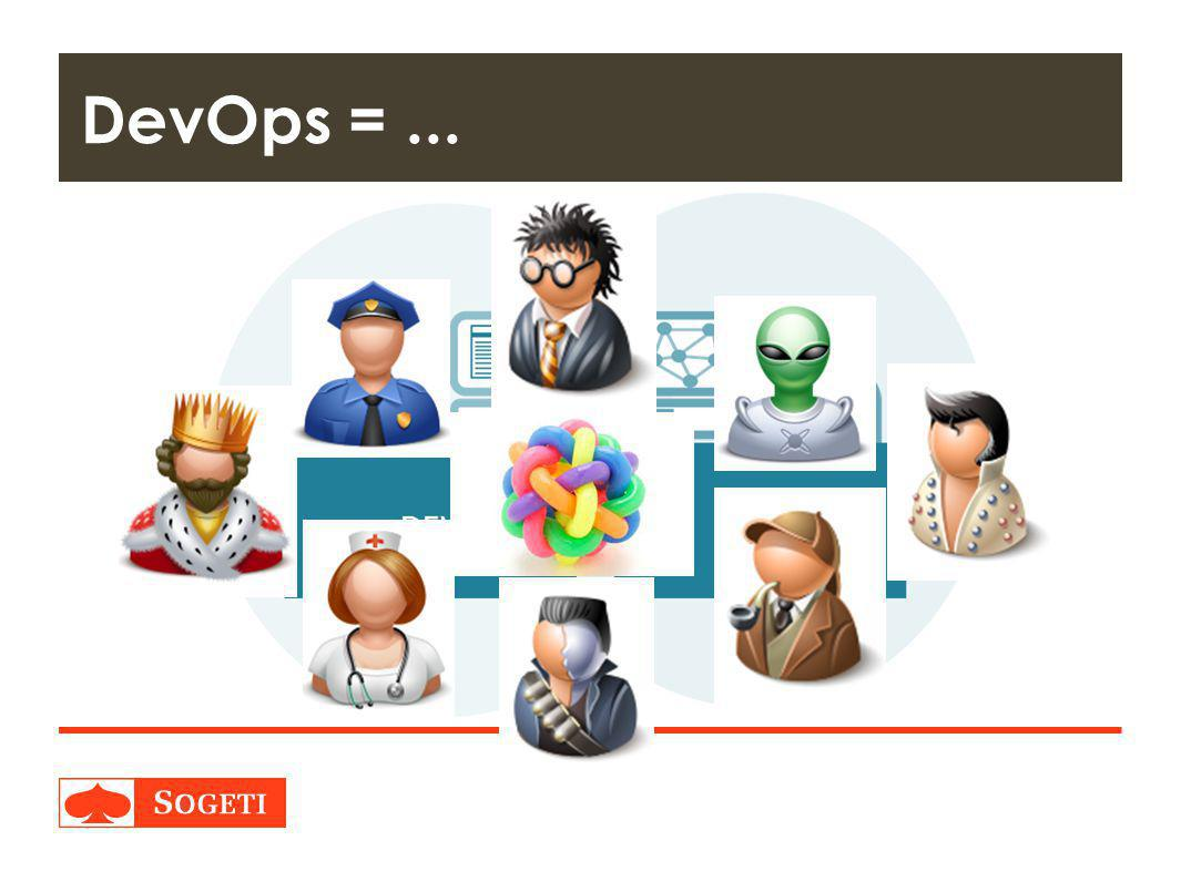 DevOps = ...
