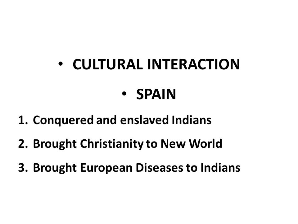 CULTURAL INTERACTION SPAIN